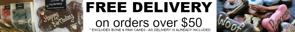 FREE DELIVERY ON ALL ORDERS OVER $50 - excluding Paw & Bone cakes